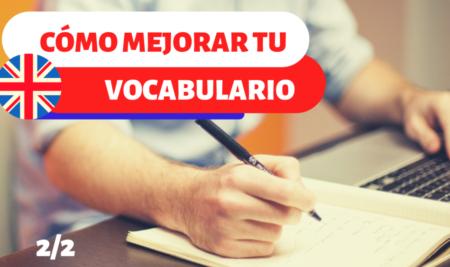Cómo mejorar tu vocabulario (2)