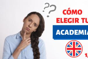 cómo elegir tu academia de inglés 1