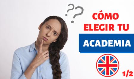 Cómo elegir tu academia de inglés