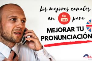 canalesyoutubepronunciacion