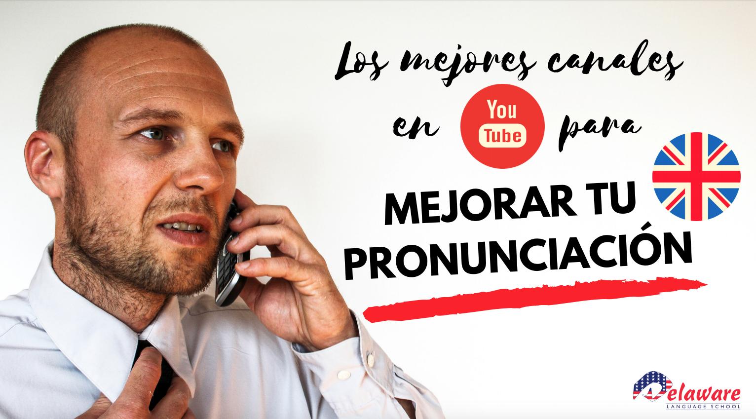 Canales youtube para mejorar la pronunciacion